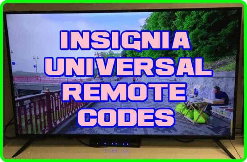 Insignia Universal Remote codes