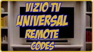 Vizio TV Universal Remote codes