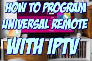 How to Program Universal Remote with IPTV