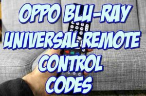 OPPO Blu-Ray Universal Remote Control Codes and Setup Guide