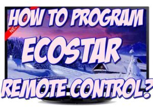how to program and fix ecostar remote